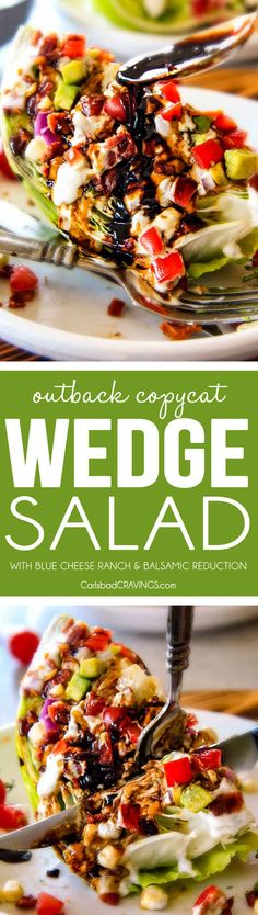 Outback Copycat Wedge Salad smothered in the most amazing creamy, decadent Blue Cheese Ranch and Balsamic Reduction is a flavor/texture lovers dream and crazy easy to make! Outback Wedge Salad Recipe, Wedge Salad Recipes, Healthy Salad Recipes, Outback Salad, Healthy Dishes, Healthy Food, Healthy Eating, Yummy Food, Fun Easy Recipes