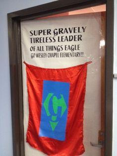 You can decorate the principal's door too! Great job Wesley Chapel!