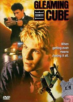 Gleaming the Cube - Christian Slater, Tony Hawk...I loved this movie.