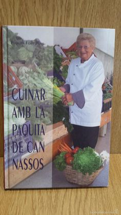 CUINAR AMB LA PAQUITA DE CAN NASSOS. PAQUITA FORS PONS. - 2006. COMO NUEVO.