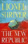 """Lionel Shriver, """"The New Republic""""."""