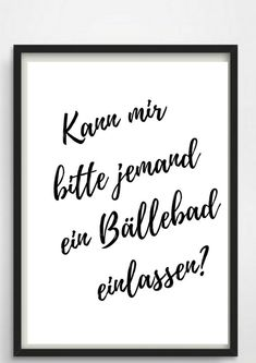 Poster ball pit for the bathroom or as a gift!- Poster Bällebad fürs Bad oder als Geschenk! Poster ball pit for the bathroom or as a gift Etsy - Typo Poster, Print Poster, Housewarming Present, Family Quotes, Living Quotes, True Words, Letter Board, Digital Prints, Funny Quotes