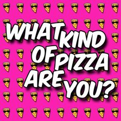 What Kind Of Pizza Are You? You got: Supreme Pizza You got it all going on! A jack of all trades, you get along with everyone because you can relate to them about anything. You're just a real good person that makes everyone around you that much better.