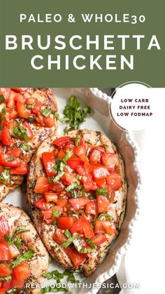 Paleo Whole30 Bruschetta Chicken is easy and tastes amazing! A simple marinade for the chicken topped with a tomato balsamic mixture that is so flavorful. Whole30 Sausage, Best Tasting Tomatoes, Bruschetta Chicken, Those Recipe, Chicken Flavors, Whole30 Recipes, Fresh Garlic, Just Cooking, Healthy Baking