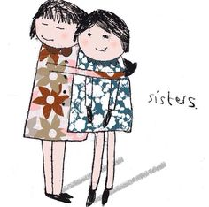 Sisters.  #illustration #lisastickley #author #illustrator   www.lisastickleystudio.com
