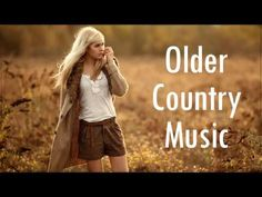 The Most Beautiful 100 Country Songs of All Time Country Music Best Songs Ever - YouTube