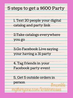 5 steps to get your Hostess a $600 party and you a paycheck! Have you Hostess follow these 5 steps! Kristin Moses Thirty-One Senior Consultant  www.mythirtyone.com/kristinmoses  #party #directsales #host #hostess #thirtyonegifts #free #findaconsultant #partywithme #paidtoparty #joinme #joinmyteam