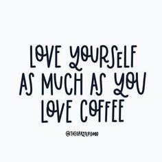 Coffee - Love Yourself Coffee Talk, Coffee Is Life, I Love Coffee, My Coffee, Coffee Drinks, Coffee Lovers, Bunn Coffee, Coffee Maker, Mocha Coffee