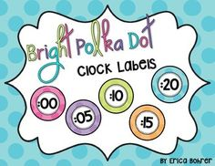 This is a free download for Bright Polka Dot Clock Labels. If they are too big for your clock, I have included a link for directions on how to print at a reduced scale. This item coordinates with my other bright polka dot decor packets: Bright Polka Dot DecorHappy Teaching!Erica Bohrer Classroom Clock, First Grade Classroom, Classroom Themes, Classroom Layout, Classroom Environment, Future Classroom, Classroom Organization, Classroom Management, Labels Free