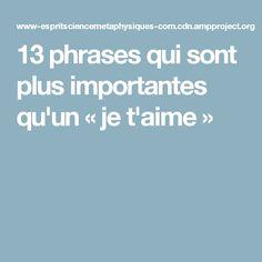 13 phrases qui sont plus importantes qu'un « je t'aime »
