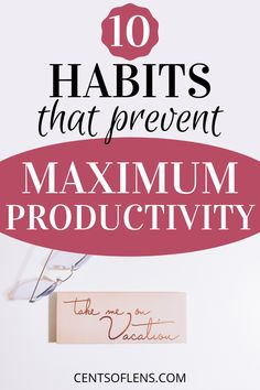 Do you struggle with productivity? Find out which 10 habits are preventing you from achieving maximum productivity! #productivity #productivityhacks #productivitytips #productivehabits #tips #hacks
