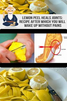 Joint Pain Remedies A Peel Of Lemon Can Remove Joint Pain Forever! Natural Health Remedies, Natural Cures, Herbal Remedies, Natural Healing, Holistic Remedies, Health And Wellness, Health Fitness, Health Care, Women's Health
