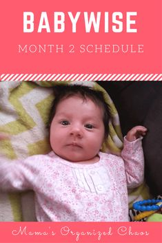 Babywise Schedule Month 2 – Mama's Organized Chaos - toddlers Newborn Schedule, Baby Sleep Schedule, Toddler Schedule, Baby Wise Schedule, Twins Schedule, 2 Baby, Mom And Baby, Baby Newborn, Newborn Care