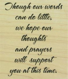 80 Condolences Quotes and Sympathy Messages with Images Sympathy Verses, Sympathy Card Sayings, Greeting Card Sentiments, Words Of Sympathy, Sympathy Notes, Condolence Messages, Les Sentiments, Sympathy Quotes For Loss, Loss Quotes