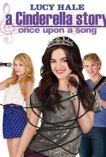 "A Cinderella Story Once Upon A Song - maybe even better than A Cinderella Story ""1"""
