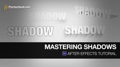 In this video tutorial we look at how to create 5 different shadow effects in AE: Drop Shadow, 3D Shadow, Light Shadow, Shape Shadow, Blur Shadow. Learn how ...