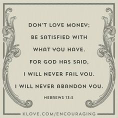 He is our everything so let us delight [be satisfied] in the Lord and He will give us the desires of our hearts! Psalms :)