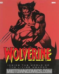 Deal of the Day for 7/26/13: Wolverine Inside The World Of The Living Weapon HC for 30% off