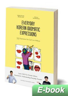 Everyday Korean Idiomatic Expressions - E-book ($11.99)