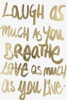 Love motivation words inspiration black live writing lovely inspirational laugh girly love quotes life quotes gold golden motivational tip teen quotes Life Quotes Love, Cute Quotes, Words Quotes, Great Quotes, Quotes To Live By, Laugh Quotes, Quotes Inspirational, Happy Quotes, Teen Quotes