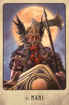 """Mani, from the Viking Oracle, by Stacey Demarco, artwork by Jimmy Manton Mani: """"Time is precious. Be grateful for each passing minute. Using time well is a virtue. North Mythology, Odin Norse Mythology, Norse Pagan, Pagan Witchcraft, Wicca, Elder Futhark Runes, Norse Tattoo, Norse Vikings, Asatru"""
