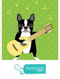 5D - Boston Terrier Dog Playing Guitar UNFRAMED Wall Art Print by Lee ArtHaus from LeeArtHaus https://www.amazon.com/dp/B017Y42PUW/ref=hnd_sw_r_pi_dp_4iuDybMM8KQ4X #handmadeatamazon