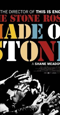 Directed by Shane Meadows. With Shane Meadows, Ian Brown, The Stone Roses, John Squire. Shane Meadows documents the reunion of iconic British band, The Stone Roses.