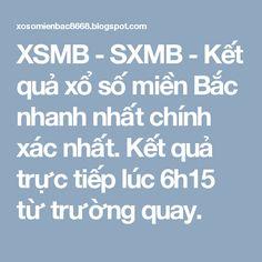 XSMB - SXMB - Kết quả xổ số miền Bắc nhanh nhất chính xác nhất. Kết quả trực tiếp lúc 6h15 từ trường quay.