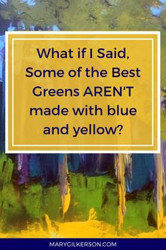 What if I said that some of the best greens on your palette can be mixed without using blue and yellow together? Artists, save this pin and click through to get these color mixing tips for your next painting!
