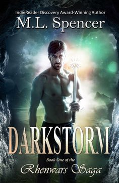 #dark #fantasy #books #kindle Darkstorm (The Rhenwars Saga #1) by M.L. Spencer