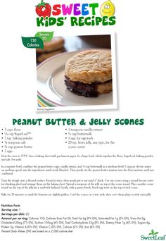 Peanut Butter & Jelly Scones    Sweet Kids' Recipes  with all natural Sweetleaf Stevia!