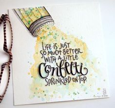 "inktober day twenty-two, prompt: ""little"" confetti is kind of like choco. inktober day twenty-two, prompt: ""little"" confetti is kind of like chocolate. Calligraphy Quotes Doodles, Brush Lettering Quotes, Doodle Quotes, Hand Lettering Quotes, Creative Lettering, Calligraphy Art, Art Quotes, Typography, Paintings With Quotes"