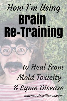 Brain Power: How I'm Using Brain Re-Training to Heal from Toxic Mold Exposure: A look at DNRS and the Gupta Programme. Chronic Fatigue, Chronic Pain, Chronic Illness, Adrenal Fatigue, Lyme Disease, Disease Symptoms, Autoimmune Disease, Mold Exposure, Fitness Motivation