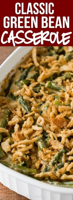 This Classic Green Bean Casserole Recipe is made with fresh green beans and a surprise ingredient that sends it over the top! This Classic Green Bean Casserole has a cheesy surprise to it that takes this classic holiday side dish over the top! Classic Green Bean Casserole, Recipe For Green Bean Casserole, Campbells Green Bean Casserole, Green Bean Casserole Ingredients, Greenbean Casserole Recipe, Vegtable Casserole Recipes, Vegetable Casserole, Thanksgiving Recipes, Thanksgiving Green Bean Casserole