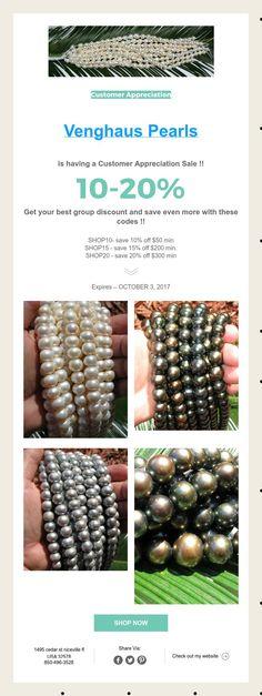 Customer Appreciation     Venghaus Pearls   is having a Customer Appreciation Sale !!   10-20%