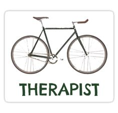 """""""Therapist Bicycle"""" Stickers by esskay Top Ride, Bicycle Maintenance, Cycling Art, Bike Art, Bike Accessories, Cool Bikes, How To Run Longer, Bicycling, Stickers"""