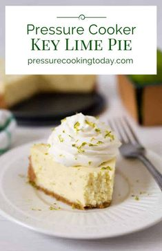 """A tart, creamy key lime pie with a graham cracker crust """"baked"""" in the pressure cooker, then served topped with some lightly sweetened whipped cream. This Pressure Cooker Key Lime Pie is a must try!"""