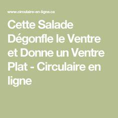 Cette Salade Dégonfle le Ventre et Donne un Ventre Plat - Circulaire en ligne