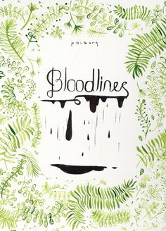 BLOODLINES - Karina Posborg - foliage - cover design - book - green ink - hand painted