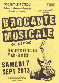 Brocante musicale. Le samedi 7 septembre 2013 à Nogent-le-Rotrou.