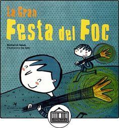 La Gran Festa del Foc (Festa Va) de Montserrat Balada Herrera ✿ Libros infantiles y juveniles - (De 3 a 6 años) ✿