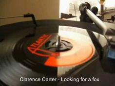 """Vital vinyl - Clarence Carter """"Looking for a fox"""""""