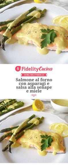 Salmone al forno con asparagi e salsa alla senape e miele