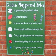 "Golden Playground Rules - I like that at least most of these are ""do""s rather than all ""don't""s"