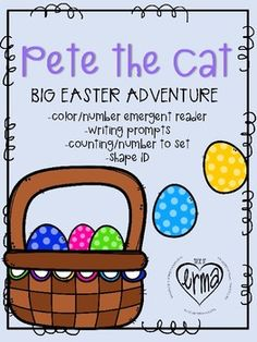 Pete the Cat is back and we are ready to jump into his Big Easter Adventure with these activities!! Emergent books in two different formats for different learners! Shape ID and number counting! Three narrative activities for writing, problem-solving, and comprehension!