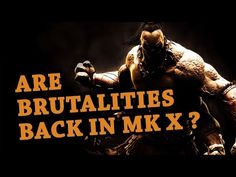 Are Brutalities Back in Mortal Kombat X?
