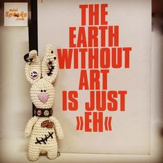"""The earth without art is just """"eh"""". Happy Wishes, Rabbit Art, Wish Quotes, Snoopy, Earth, Mini, Fictional Characters, Bunny Art, Fantasy Characters"""