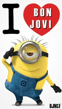 even Minions Love Bon Jovi