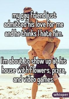 my gay friend just admitted his love for me and he thinks I hate him. I'm about to show up at his house with flowers, pizza, and video games.>> This is why I love gay couples. Lgbt Quotes, Lgbt Memes, Pride Quotes, Whisper Confessions, Cute Stories, Lgbt Community, Friends Tv Show, Faith In Humanity, Gay Couple