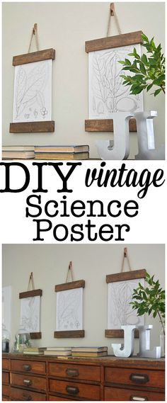 DIY Vintage Science Poster - So easy to make & a great way to hang art with out making any holes in the wall!